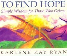 To Find Hope